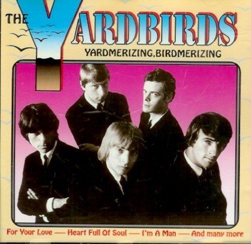 Bild 1: Yardbirds, Yardmerizing, Birdmerizing (16 tracks)