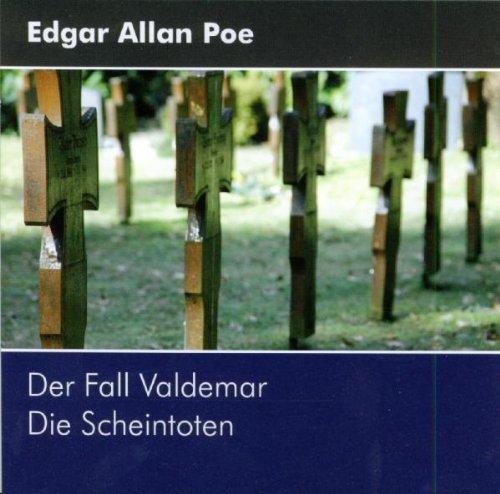 Bild 1: Edgar Allan Poe, Der Fall Valdemar/Die Scheintoten (2006, Sprecher: Markus Haase, Daniela Mayer)