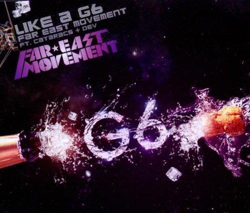 Bild 1: Far East Movement, Like a G6 (2010; 2 tracks, feat. Cataracs + Dev)