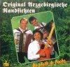 Original Erzgebirgische Randfichten, Do pfeift dr Fuchs...