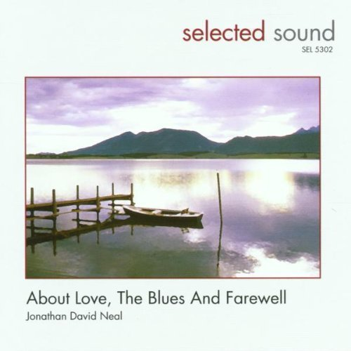 Bild 1: Jonathan David Neal, About love, the Blues and farewell