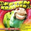 Feten Kracher, Gigi d'Agostino, Geier Sturzflug, Lollies, MdB feat. Doris K., DJ Bobo...