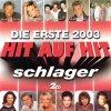 Hit auf Hit 2003-Die Erste, Olsen Brothers, Michelle & Matthias Reim, Uwe Busse, Claudia Jung, Nino de Angelo...