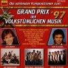 Grand Prix der volkstümlichen Musik '97, Kurt Elsasser, Rabbtal Dirndln, Lucky Boys, Jens Bogner, Wahnsinns 5 & friends...