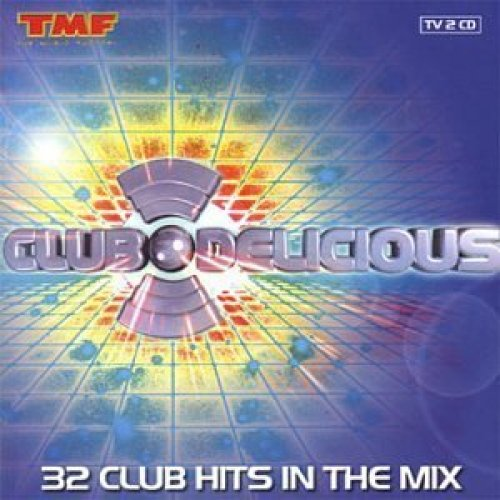 Bild 1: Club Delicious - 32 Clubhits in the Mix, Tom Jones, Eddie Amador, Tiefschwarz, Masters at Work, Klubbheads..