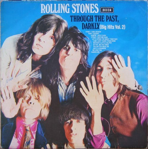 Bild 1: Rolling Stones, Through the past darkly (big hits vol. 2; #slk16625p)