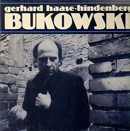 Bild 1: Gerhard Haase-Hindenberg, Bukowski