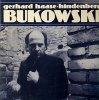 Gerhard Haase-Hindenberg, Bukowski