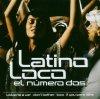 Latino loco 2-el numero dos, JUan Marez, Auentura, Marcos Hernandez, Alma, Dominican Music Factory..