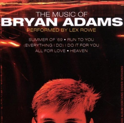 Bild 1: Bryan Adams, Music of (by Lex Rowe)