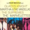 Heart of Soul, Gladys Knight, Supremes, Martha & the Vandellas, Marvelettes