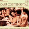 Cafe Continental, Astrid Gilberto, Quincy Jones, Edmundo Ros, Nat King Cole Trio, Chick Webb...