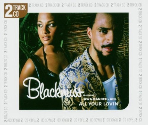 Bild 1: Blacknuss, All your lovin'