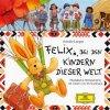 Annette Langen, Felix bei den Kindern dieser Welt