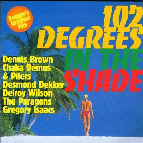 Bild 1: 102 degrees in the shade, Jackie Edwards, John Holt, Dennis Brown, Paragons...