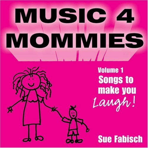 Bild 1: Sue Fabisch, Music 4 mommies Vol. 1