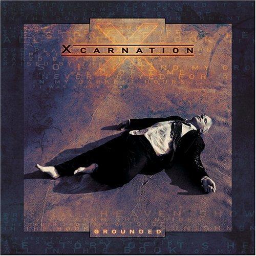 Bild 1: Xcarnation, Grounded