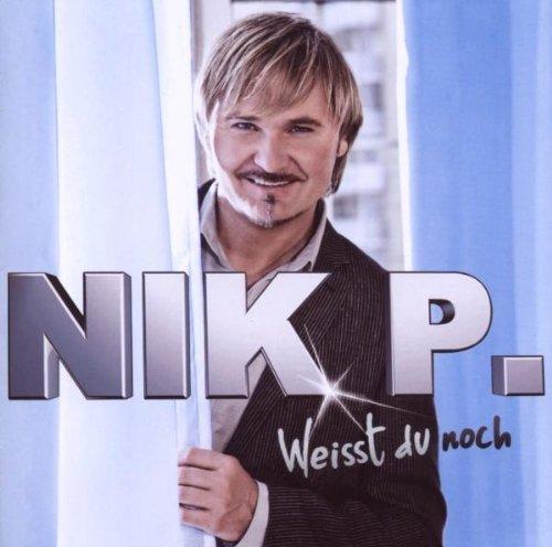 Bild 1: Nik P., Weisst du noch (2009)