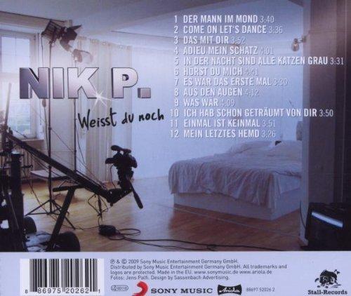 Bild 2: Nik P., Weisst du noch (2009)