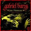 Gabriel Burns, Der Flüsterer (2003)