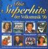 Superhits der Volksmusik '96 (EastWest), Stefanie Hertel, Kastelruther Spatzen, Gaby Albrecht, Bianca, Stefan Mross..