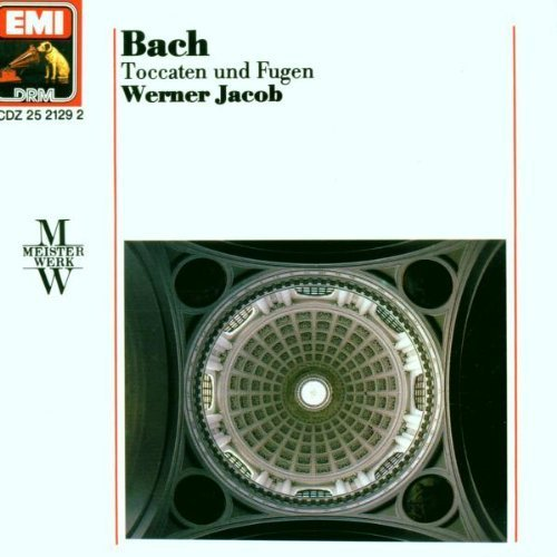Bild 1: Bach, Toccaten und Fugen, BWV 565, 532, 541, 540, 538, 582 (1989, EMI) (Werner Jacob)
