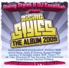Rising Styles the Album 2009, Jimmy Davis, Jackl/Timmay, Queens English, Kasha, Skilf..