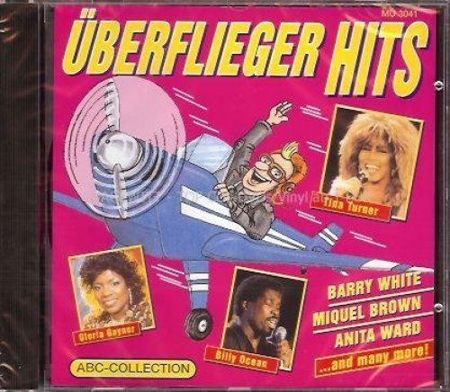 Bild 1: Überflieger Hits (16 tracks), George McCrae, Billy Ocean, Gloria Gaynor, Al Jarreau, Ben E. King, Barry White..
