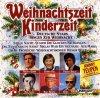 Weihnachtszeit-Kinderzeit, Freddy Quinn, Johnny Teupen, Jonny Hill, Freddy Breck, Rex Gildo..