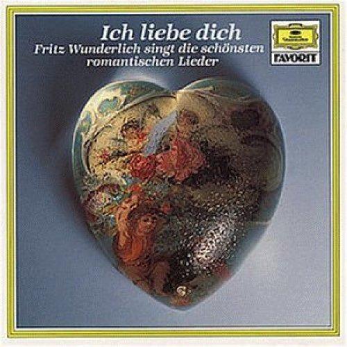 Bild 1: Fritz Wunderlich, Ich liebe dich-Die schönsten romantische Lieder (1966, DG, & Hubert Giesen)
