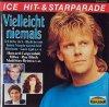 Vielleicht niemals (14 tracks), Howard Carpendale, Ulli Martin, Susan Schubert, Nino de Angelo, Roy Black..