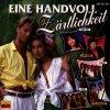 Eine Handvoll Zärtlichkeit (14 tracks), Andy Borg, Carriere, Leonard, Duo Herzklang..