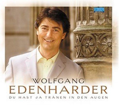 Bild 1: Wolfgang Edenharder, Du hast ja Tränen in den Augen (3 tracks)