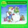 Weihnachtsgeschichten, Weihnachten mit Charly/Kapitän Sternhagels schöne Bescherung/Karos Weihnachtsabenteuer..