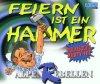 Alpenrebellen, Feiern ist ein Hammer (2 tracks)