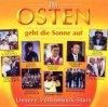 Im Osten geht die Sonne auf (14 tracks), Gitte & Klaus, Achim Mentzel, Stefanie Hertel, Brandenburger..