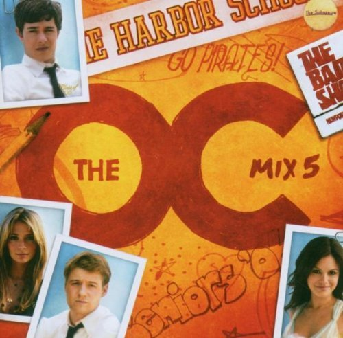 O.C. California-Music from the O.C. Mix 5 (2005) Subways, Kasabian, Shout.. [CD]