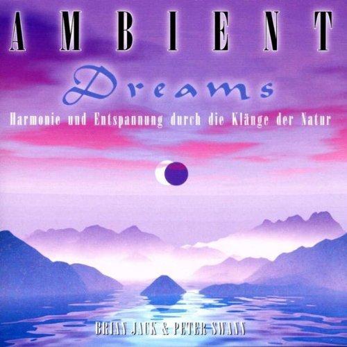 Bild 1: Brian Jack, Ambient dreams (& Peter Swann)