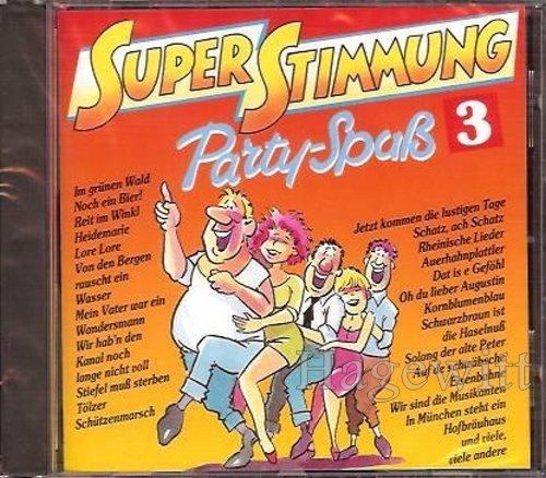 Bild 1: Joe Raphael, Superstimmung Party Spaß 3 (1990)