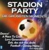 Starlite Singers, Stadion party 2006-Die grössten Momente