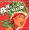 Bella Bomba (18 tracks), Nino D'Angelo, Toto Cutugno, Angelo Fabiani, Riccardo Fogli, Amanda Lear..