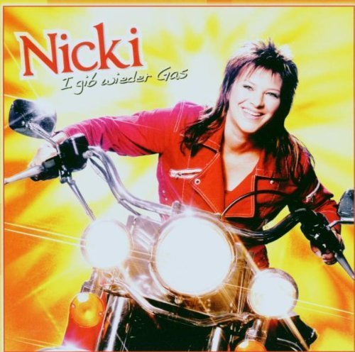 Bild 1: Nicki, I gib wieder Gas (2006)