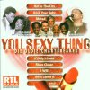 You sexy thing-Die Oldie-Chartbreaker, Hot Chocolate, Clout, Sydney Youngblood, David Grant, Billy Idol..