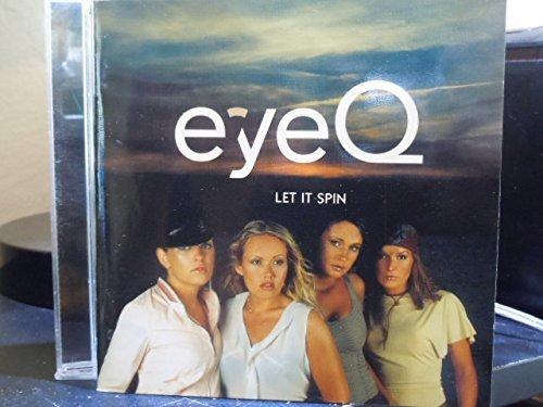 Bild 1: Eye Q, Let it spin (2001)