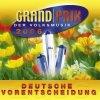Grand Prix der Volksmusik, 2006-Deutsche Vorentscheidung