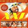 XXL Mallorca-Party (2002), Helmut aus Mallorca, Hermes House Band, Limelight, Captain Jack, Lollies, Jojo's..