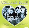 Eternal Love 4-Die schönsten Lovesongs aus den RTL Sendungen, Robbie Williams, Blue, Simply Red, Norah Jones, Aaliyah..