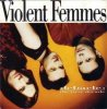 Violent Femmes, Debacle: The first decade (1990)