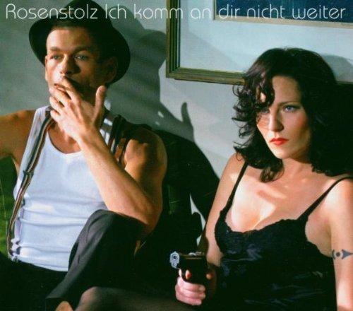Bild 1: Rosenstolz, Ich komm an dir nicht weiter (Orch. Version, 5 tracks, digi)
