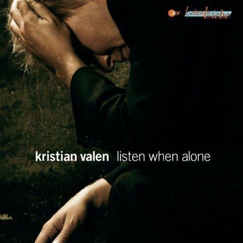 Bild 1: Kristian Valen, Listen when alone